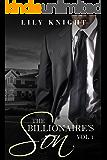 The Billionaire's Son Volume 1: (A Stepbrother Romance)