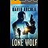 Lone Wolf - A Noah Wolf Thriller