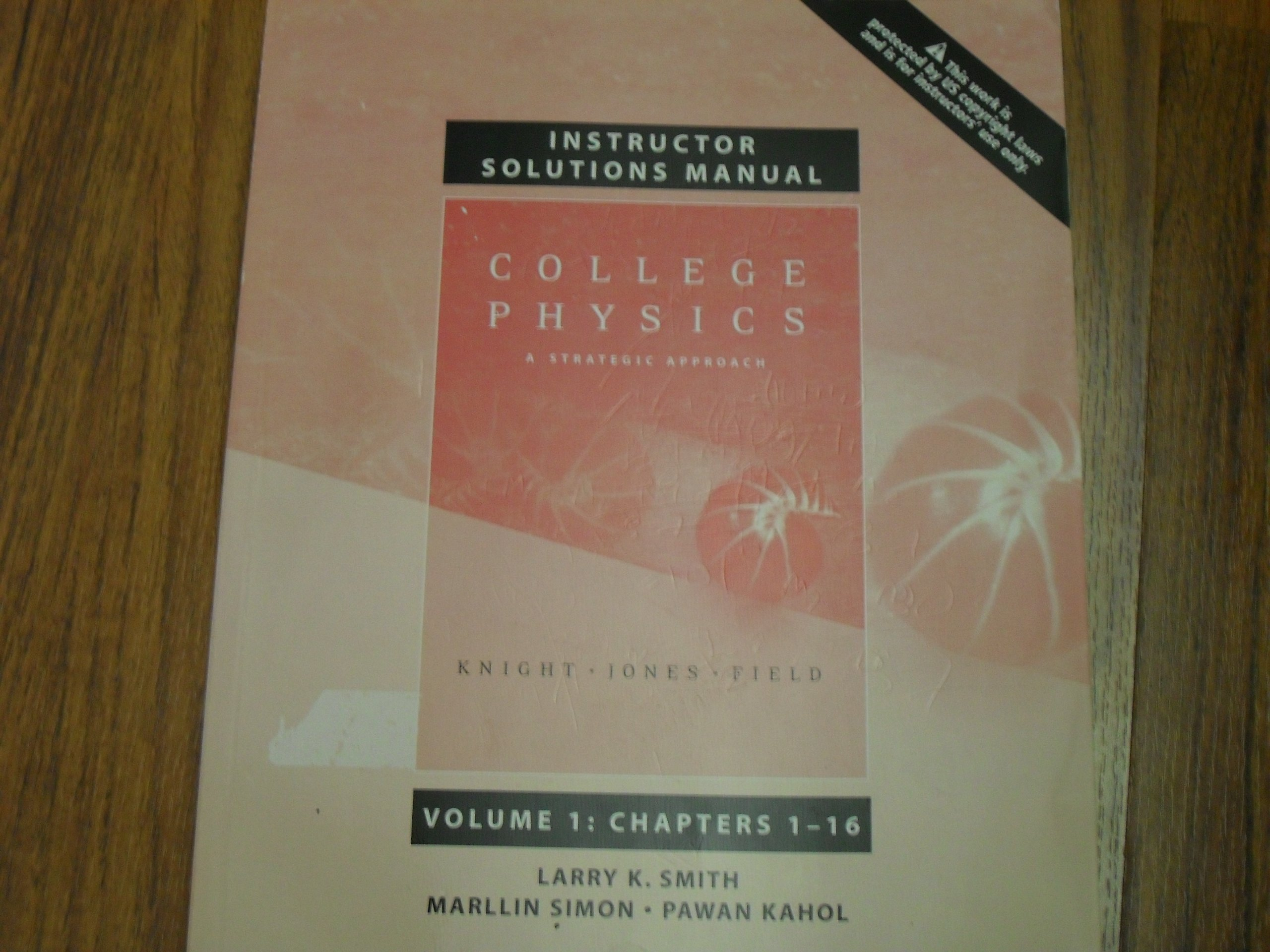 College Physics Instructor's Solution Manual Volume 1 Chapters 1-16: Jones,  Fiend Knight: 9780805304954: Amazon.com: Books