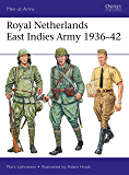 Royal Netherlands East Indies Army 1936–42 (Men-at-Arms Book 521)