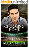 Choosing Home (The Call of Home Book 1)