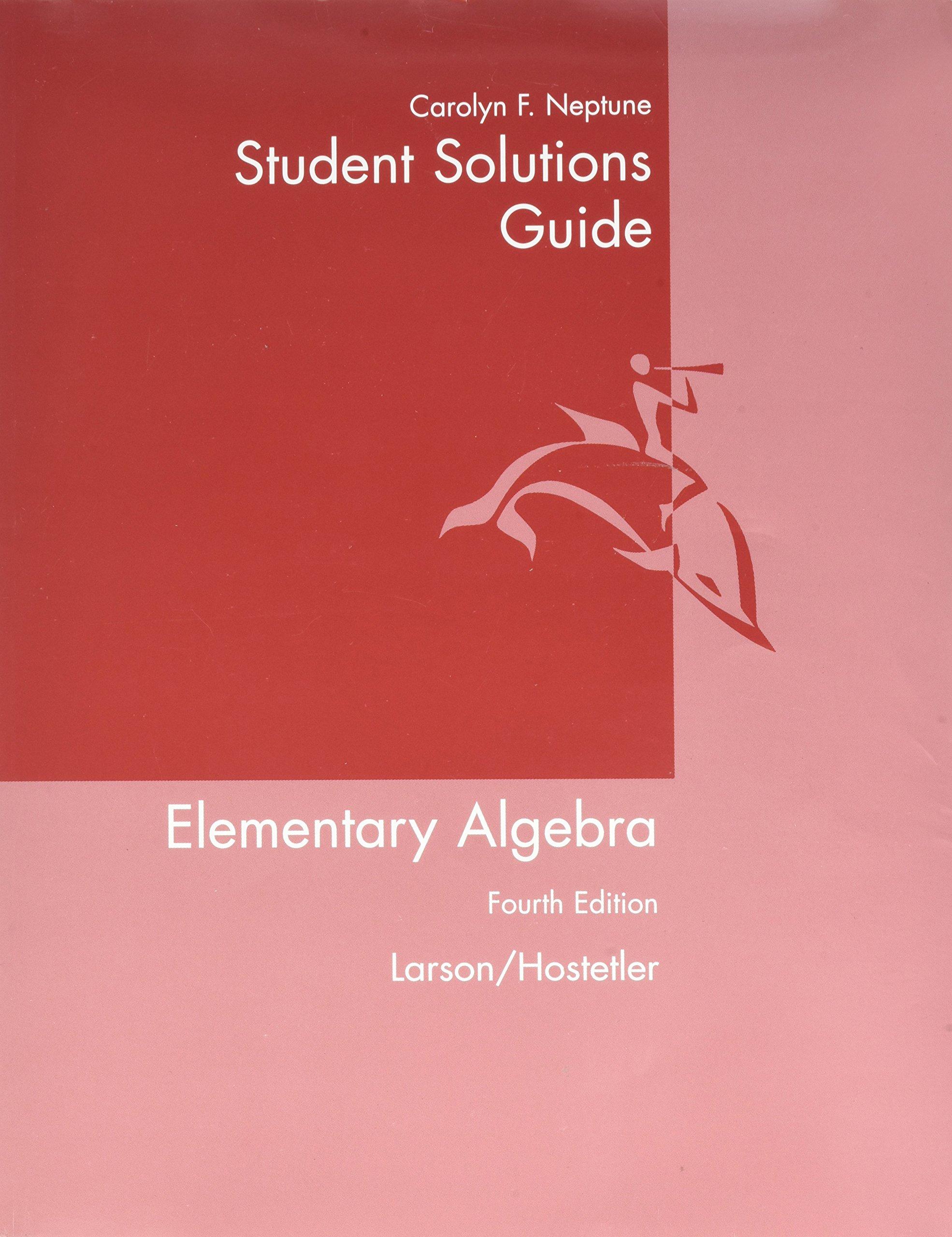 Student Solutions Guide for Larson/Hostetler's Elementary Algebra, 4th: Ron  Larson: 9780618388196: Amazon.com: Books