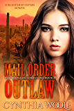 Mail Order Outlaw: Historical Western Romance (The Brides of Tombstone Book 1)