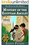 MYSTERY OF THE EGYPTIAN AMULET: Kids Mystery Books (Kid Detective Zet Book 2)