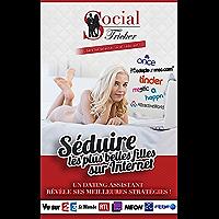 Séduire Les Plus Belles Filles Sur Internet: Décrochez Vos Rendez-Vous Express Grâce Aux Stratégies Avancées d'un Dating Assistant
