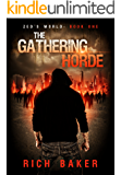 Zed's World Book One: The Gathering Horde