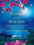 El jardín a la luz de la luna (Grandes Novelas)