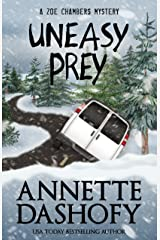 Uneasy Prey (A Zoe Chambers Mystery Book 6)