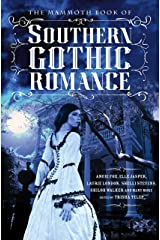 The Mammoth Book Of Southern Gothic Romance Kindle Edition