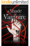 A Shade of Vampire (New & Lengthened 2015 Edition) (English Edition)