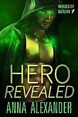 Hero Revealed (Heroes of Saturn Book 1) Kindle Edition