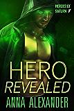 Hero Revealed (Heroes of Saturn Book 1)