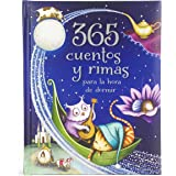 365 cuentos y rimas para la hora de dormir/ 365 Tales and Rhymes for Bedtime (Spanish Edition)