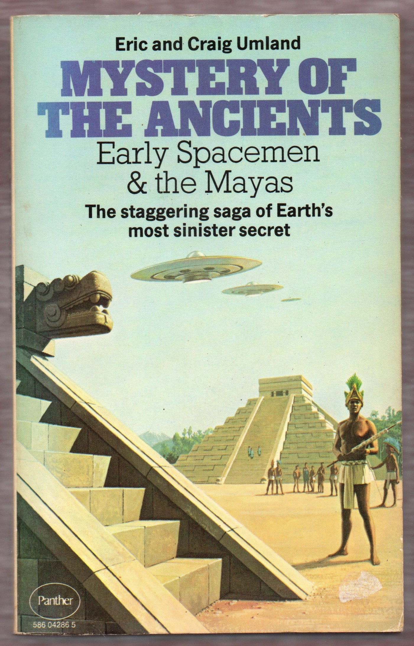 Mystery of the Ancients: Early Spacemen and the Mayas