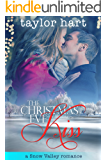 The Christmas Eve Kiss: A Snow Valley Romance (Christmas in Snow Valley series Book 4)