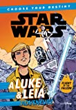Star Wars A Luke & Leia Adventure: A Choose Your Destiny Chapter Book