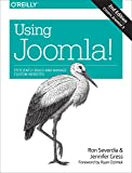 Using Joomla!: Efficiently Build and Manage Custom Websites