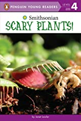 Scary Plants! (Smithsonian) Paperback