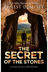 The Secret of the Stones: A Sean Wyatt Archaeological Thriller (The Lost Chambers Trilogy Book 1) Kindle Edition