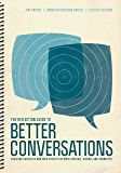The Reflection Guide to Better Conversations: Coaching Ourselves and Each Other to Be More Credible, Caring, and…