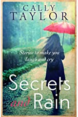 Secrets and Rain: a heart-warming short story collection Kindle Edition