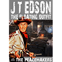 The Floating Outfit 33: The Peacemakers (A Floating Outfit Western)