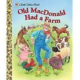 Old MacDonald Had a Farm (Little Golden Book)