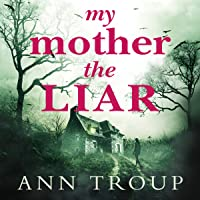 My Mother, the Liar