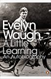A Little Learning: The First Volume of an Autobiography (Penguin Modern Classics)