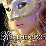 Remembrance: The Transcend Time Saga, Book 1