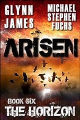 ARISEN, Book Six - The Horizon Kindle Edition
