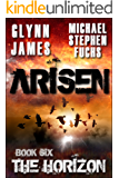 ARISEN, Book Six - The Horizon