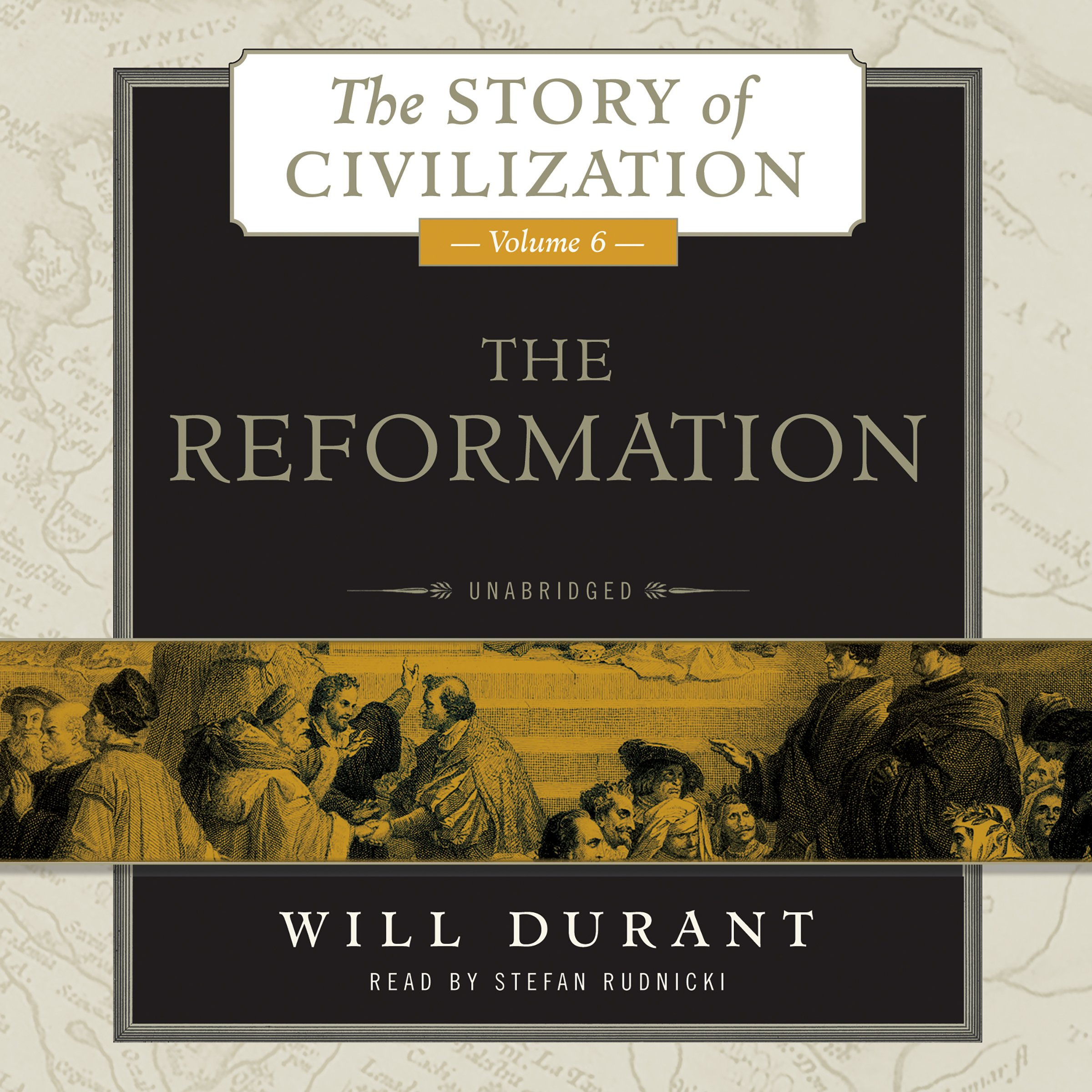 The reformation a history of european civilization from wycliffe the reformation a history of european civilization from wycliffe to calvin 1300 1564 story of civilization series volume 6 the story of fandeluxe Image collections