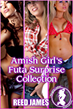 Amish Girl's Futa Surprise Collection (The Amish Futas Book 4)