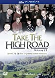 Take The High Road Volume 13 - Episodes 73-78 [DVD]