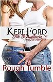 Rough Tumble (The Roughnecks, 3)