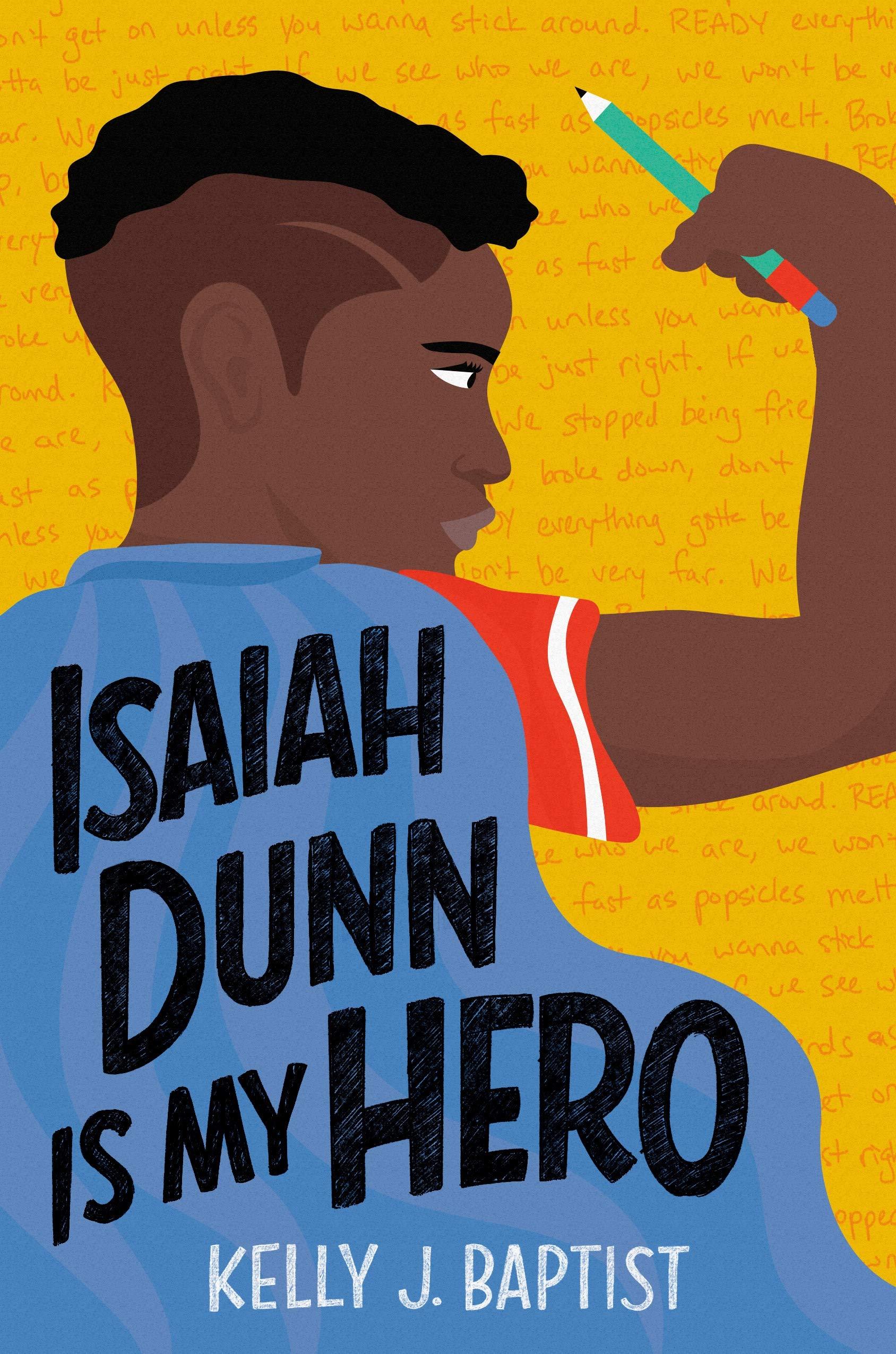 Isaiah Dunn Is My Hero: Baptist, Kelly J.: 9780593121368: Amazon.com: Books