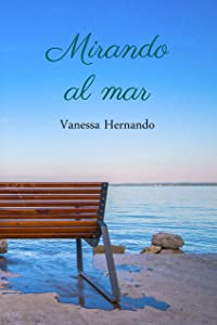Mirando al mar (Spanish Edition)