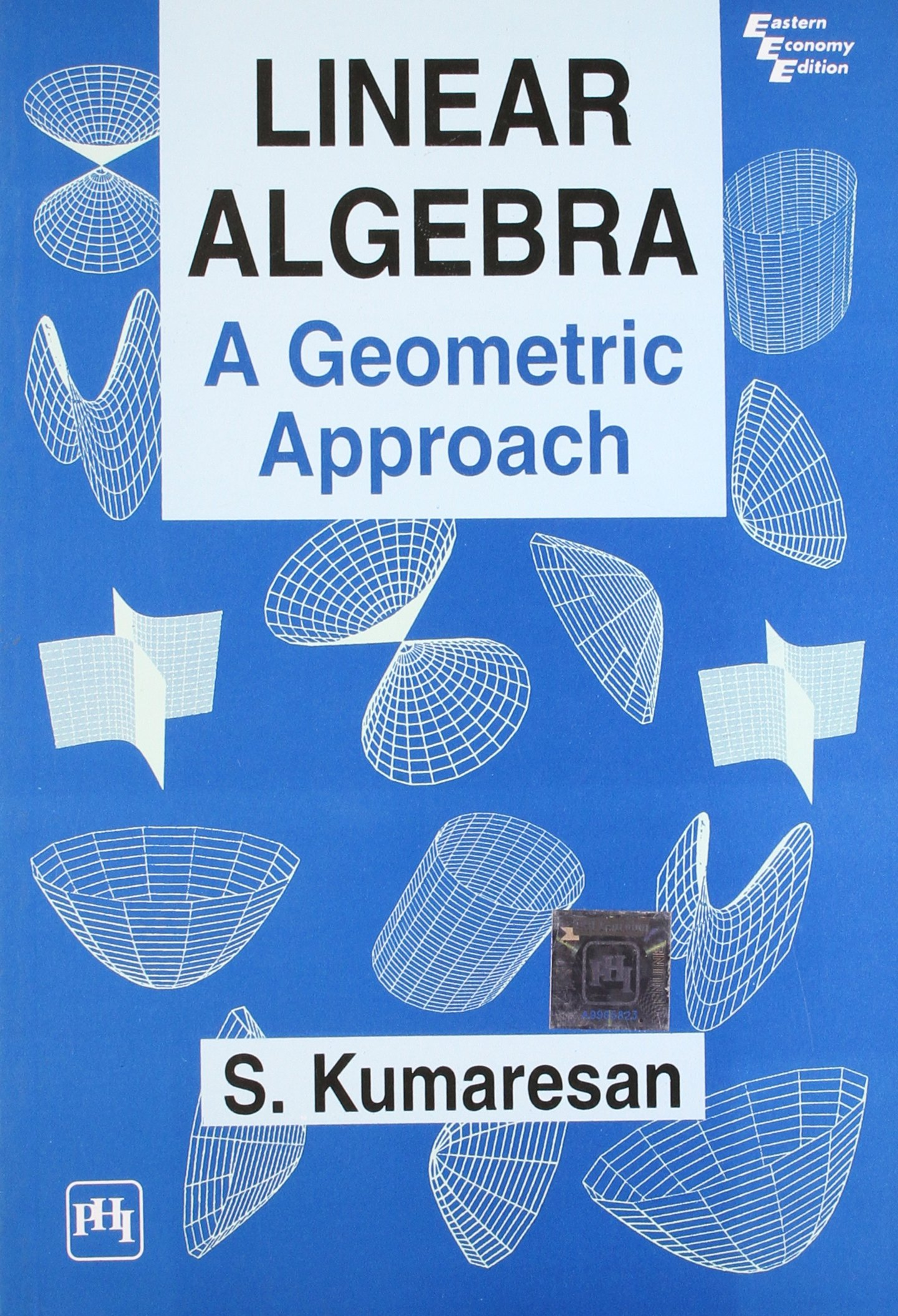 Linear Algebra: A Geometric Approach: S  Kumaresan: 9788120316287