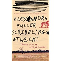 Scribbling the Cat: Travels with an African Soldier (English Edition)