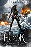 Hook: Dead to Rights (Captain Hook Book 1)
