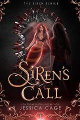Siren's Call (Siren Series Book 1) Kindle Edition