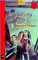La Historia De Iqbal (eBook-ePub) (Barco De Vapor
