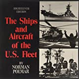 The Ships and Aircraft of the U.S. Fleet, 14th Edition