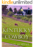 Kentucky Cowboy: A poignant romantic mystery of love, betrayal, and shared passions (Sagebrush Ranch Book 1)