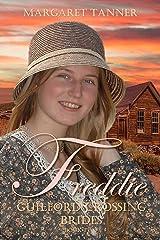 Freddie (Guilford Crossing Brides Book 2) Kindle Edition