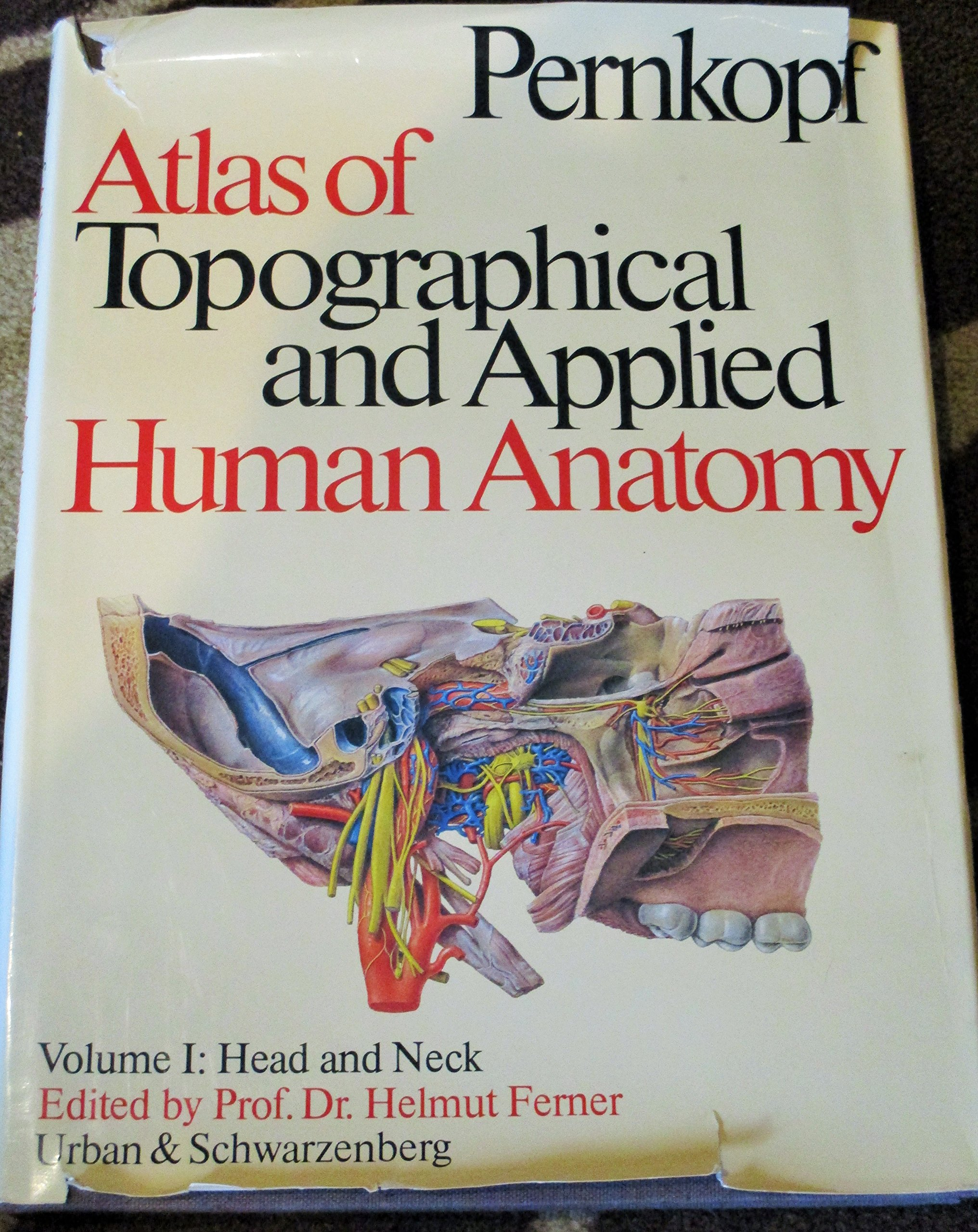 Atlas of Topographical and Applied Human Anatomy: Head and Neck v. 1 ...
