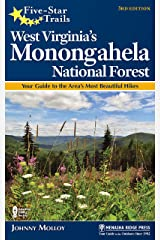 Five-Star Trails: West Virginia's Monongahela National Forest: Your Guide to the Area's Most Beautiful Hikes Kindle Edition