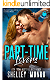 Part-Time Lovers (Friendship Chronicles Book 4)