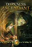 Darkness Ascendant: Book Two of The Catmage Chronicles